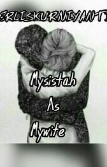 Mysistah As Mywife - IDR