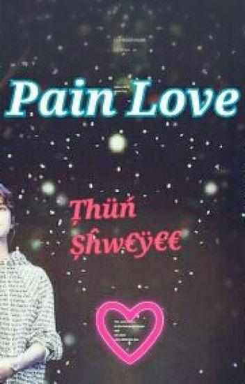 Pain Love 20+