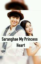 Saranghae My Princess Heart (Completed) by RiaSafira