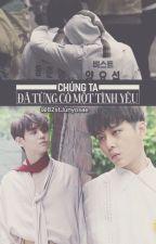 [Longfic] [JUNSEOB] Chúng ta đã từng có một tình yêu by B2stJunyosae