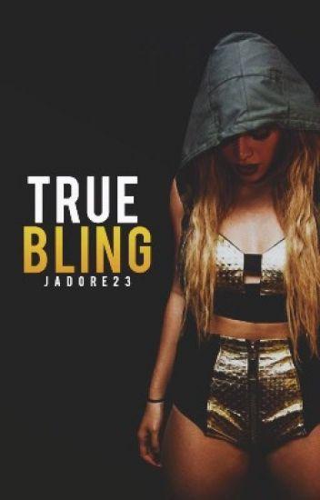 True Bling
