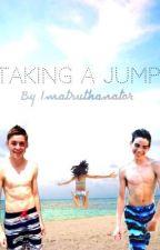 Taking a Jump (A Cameron Boyce and Spencer List Fan Fiction) by imatruthanator