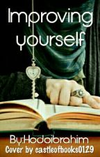 Improving Your Self by HodoIbrahim