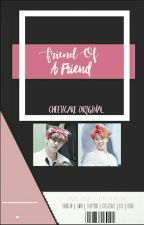 Friend Of A Friend | pjm•kth by cheejicake