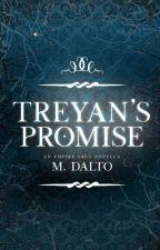 Treyan's Promise | Empire Saga Novella Two by druidrose