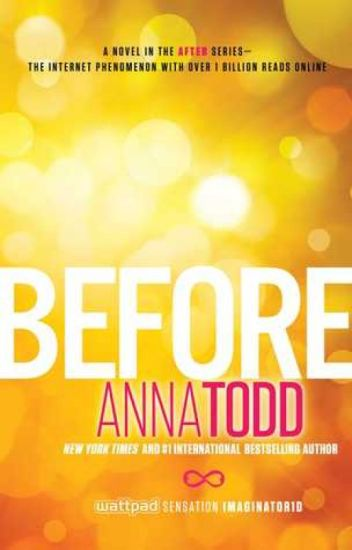 Before By Anna Todd
