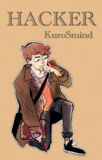 • Hacker •  ||BillDip|| by KuroSmind