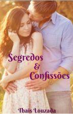 Segredos e confissões. - Livro 2.  - degustação  by Thais_Louzada