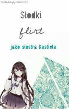 Słodki Flirt jako siostra Kastiela by lyska2004