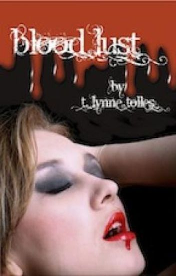 Blood Lust - Book 3 - Blood Series