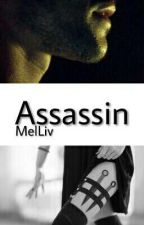 Assassin  by ItsMissesHemmings4U