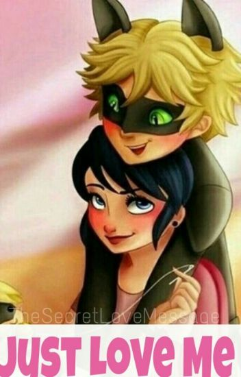 Just Love Me    Miraculous   