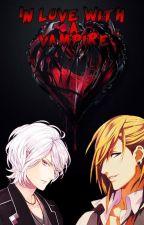 In love with a Vampire [En Pause] by Dark-night18