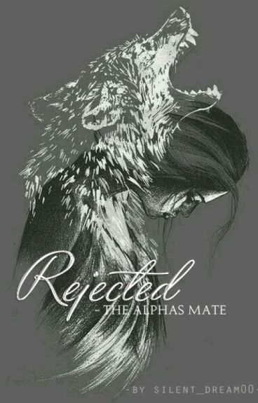 Rejected - The Alphas Mate ››slow Updates‹‹