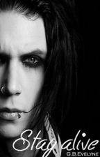 Stay alive [Andy Biersack] by EvelinGin