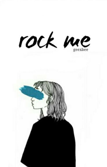 rock me; horan (book one) ✔