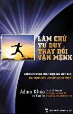 Làm Chủ Tư Duy Thay Đổi Vận Mệnh - Adam Khoo by The_Pluto