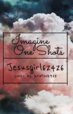 Imagine one shots by TheVerseGirl