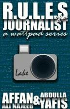 Rules of a Journalist by AffanAliNajeeb