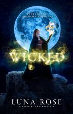 Wicked {Book 1 of The Nordam Chronicles} by TheLeoTiger