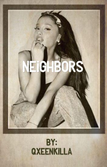 Neighbors  ( Ariana/you ) ( Ariana/ Y/N )