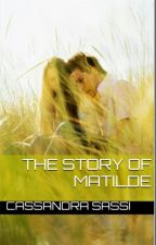 The story of Matilde by LettriRomanceLove89