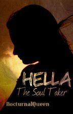 Hella: The Soul Taker by beibishii