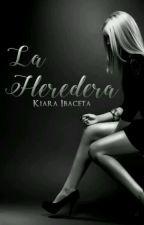 La Heredera //Pausada\\ by -Scxrpixn