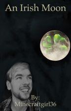 An Irish moon  by Minecraftgirl36