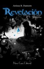 Revelación (ÉXODO II) by AnissaBDamom