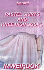 Pastel Skirts And Knee High Socks//Frerard DD/LB by IMWEIRDOK