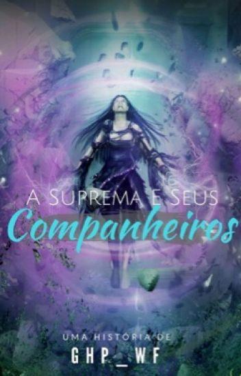 A suprema e seus companheiros - 1 temporada