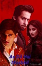 Ae Dil Hai Mushkil - This Heart is Complicated (DB fan fiction) by Simran_Maq2000