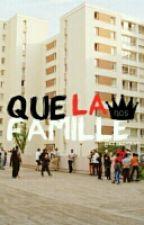 Que La Famille // N.O.S. (PNL) by KeylahKat