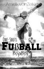 One Shot (boyxboy) Fußball by AmelievonZeisig