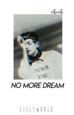 No More Dream!? | Vkook by cielsworld