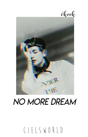No More Dream!?   Vkook