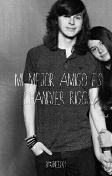 """""""Mi Mejor Amigo Es Chandler Riggs""""  (Chandler Y Tú)"""