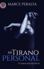 Mi Tirano Personal by MarcePeralta