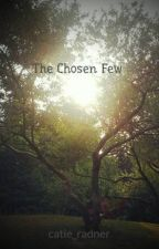 The Chosen Few by catie_radner