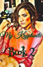 My Kryptonite  by NoRest4TheBest