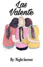 Las Valente by Night-forever
