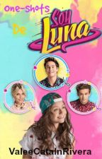 One-Shots de Soy Luna by ValeeCatalnRivera