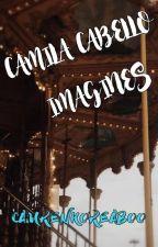 Camila Cabello Imagines by camrenkoreaboo
