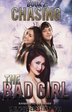 Operation: Chasing the Bad Girl (BOOK 2) by AngelConfessions