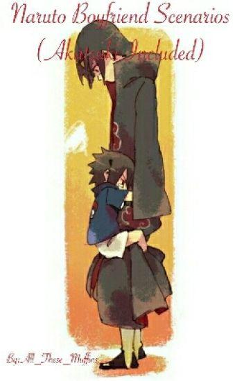 Naruto Boyfriend Scenarios (Akatsuki Included)
