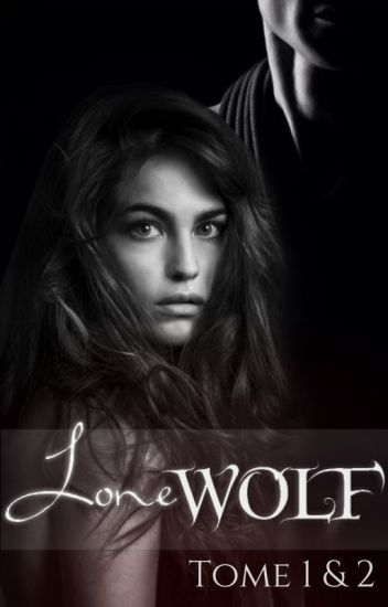 Lone Wolf | Terminée
