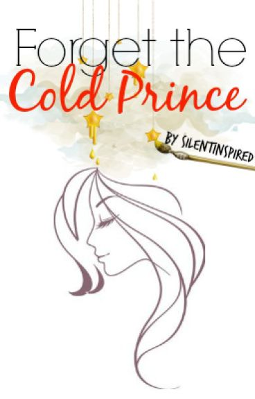 Book 2 : Forget The Cold Prince