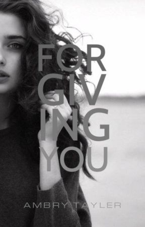 Forgiving You by -blacknwhyte-