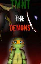 TMNT The Demons by NoraFHNinja